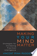Making Your Mind Matter Book