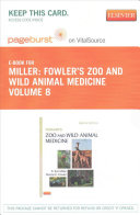 Fowler s Zoo and Wild Animal Medicine Pageburst on Vitalsource Access Card Book