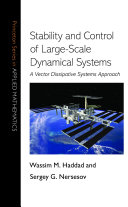 Stability and Control of Large Scale Dynamical Systems