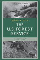 The U S  Forest Service