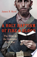 A Holy Baptism of Fire and Blood