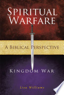 Spiritual Warfare   A Biblical Perspective Book