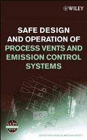 Safe Design and Operation of Process Vents and Emission Control Systems Book