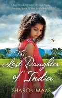 The Lost Daughter of India Book