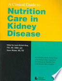 A Clinical Guide to Nutrition Care in Kidney Disease Book