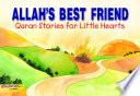 Allah's Best Friend (Goodword)