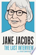 Jane Jacobs  The Last Interview Book