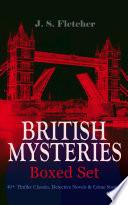 BRITISH MYSTERIES   Boxed Set  40  Thriller Classics  Detective Novels   Crime Stories Book