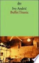 Buffet Titanic  : Erzählungen