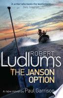 Robert Ludlum s The Janson Option Book