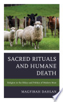 Sacred Rituals and Humane Death Book