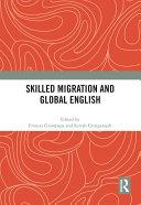 Skilled Migration and Global English