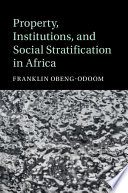 Property  Institutions  and Social Stratification in Africa
