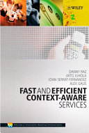 Fast and Efficient Context Aware Services