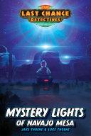 Mystery Lights of Navajo Mesa