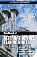 Handbook Of Alternative Fuel Technologies  Second Edition