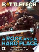 BattleTech: A Rock and a Hard Place