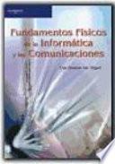 Fundamentos Físicos De La Informática Y Las Comunicaciones Montoto San Miguel Luis Google Books