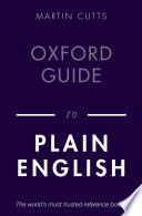 """Oxford Guide to Plain English"" by Martin Cutts"