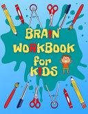 Brain Workbook for Kids Book PDF
