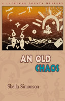 An Old Chaos  A Latouche County Mystery