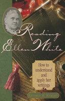 Reading Ellen White