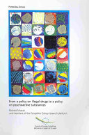 From a Policy on Illegal Drugs to a Policy on Psychoactive Substances Book