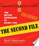 The Secret Knowledge of Grown ups  The Second File Book PDF