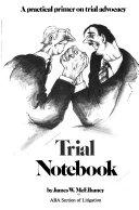 Trial Notebook Book