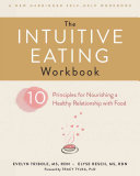 The Intuitive Eating Workbook Book