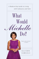 What Would Michelle Do?