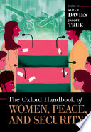 """The Oxford Handbook of Women, Peace, and Security"" by Sara E. Davies, Jacqui True"