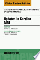 Updates In Cardiac Mri An Issue Of Magnetic Resonance Imaging Clinics Of North America  Book PDF