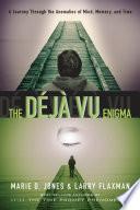 The Déjà Vu Enigma Book Online