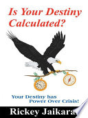 Is Your Destiny Calculated