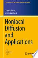 Nonlocal Diffusion and Applications