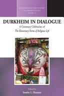 Durkheim in Dialogue