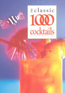 The Classic 1000 Cocktails