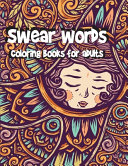 Swear Words Coloring Books for Adults