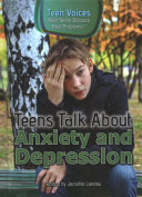 Teens Talk About Anxiety and Depression