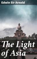The Light of Asia [Pdf/ePub] eBook
