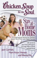 Chicken Soup for the Soul  Stay at Home Moms