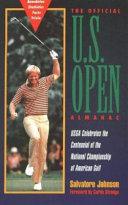 The Official U S  Open Almanac