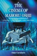 The Cinema of Mamoru Oshii ebook