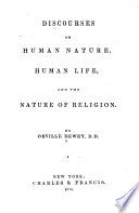 Discourses on Human Nature  Human Life  and the Nature of Religion Book