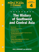 Holt Eastern Hemisphere People  Places  and Change Chapter 4 Resource File  The History of Southwest and Central Asia