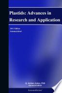 Plastids Advances In Research And Application 2011 Edition Book PDF