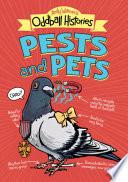 Andy Warner s Oddball Histories  Pests and Pets