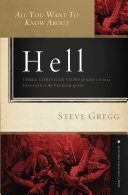 All You Want to Know About Hell