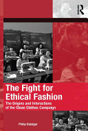 The Fight for Ethical Fashion